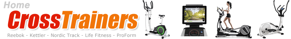 Home Elliptical Crosstrainers from Kettler ProForm Life Fitness NordicTrack